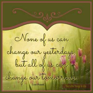 Change my tomorrows