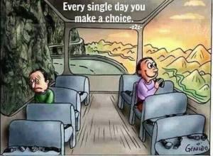 choice every day