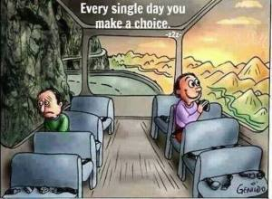 choice every day
