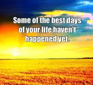 Life best days
